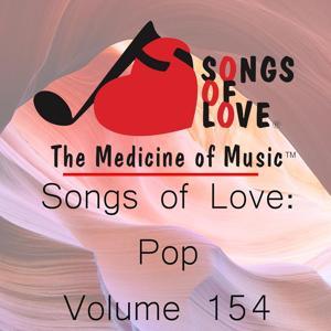 Songs of Love: Pop, Vol. 154