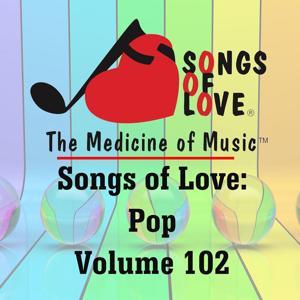 Songs of Love: Pop, Vol. 102