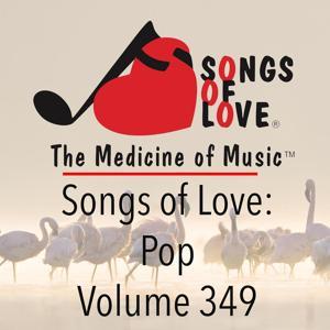 Songs of Love: Pop, Vol. 349