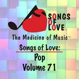Songs of Love: Pop, Vol. 71
