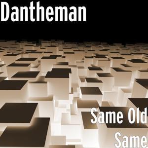 Same Old Same