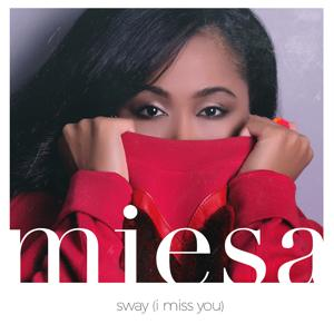 Sway (I Miss You)