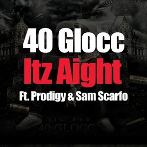 Itz Aight (feat. Prodigy & Sam Scarfo) - Single