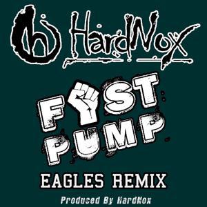 Fist Pump (Eagles Remix) - Single