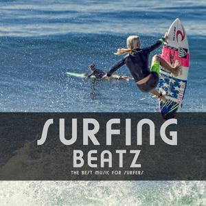Surfing Beatz (The Best Music for Surfers)