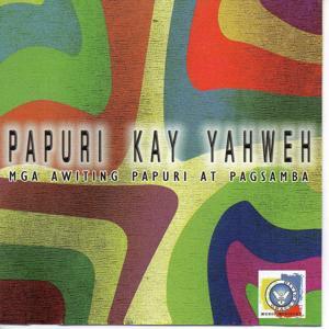 Papuri Kay Yahweh
