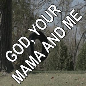 God, Your Mama and Me - Tribute to Florida Georgia Line and Backstreet Boys
