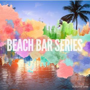 Beach Bar Series, Vol. 1
