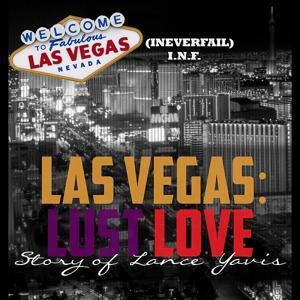 Love, Lust, Las Vegas