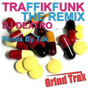 TRAFFIKFUNK THE REMIX