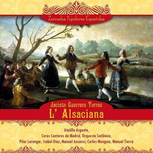 L' Alsaciana (Zarzuela en un acto)