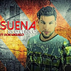 Suena (feat. Don Miguelo)
