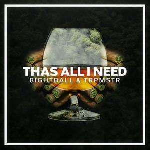 Thas All I Need
