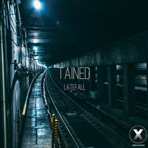 Tained