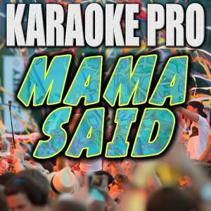 Mama Said (Originally Performed by Lukas Graham) [Instrumental Version]