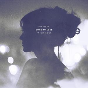 Born to Lose (feat. Gia Koka)
