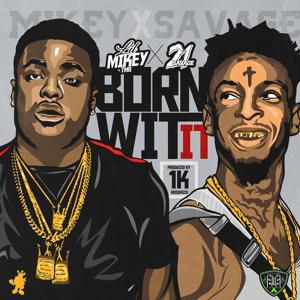Born Wit It (feat. 21 Savage)