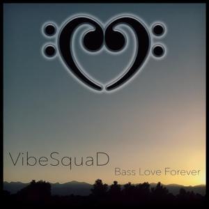 Bass Love Forever