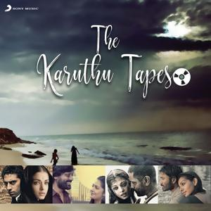 The Karuthu Tapes