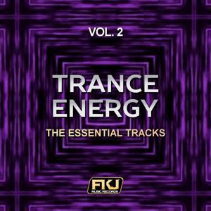 Trance Energy, Vol. 2 (The Essential Tracks)