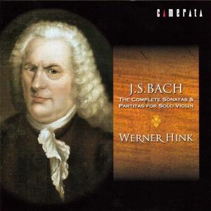 Bach: The Complete Sonatas and Partitas for Solo Violin