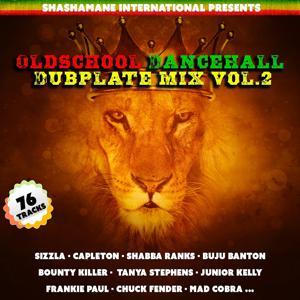 Old School Dancehall Dubplate Mix, Vol. 2