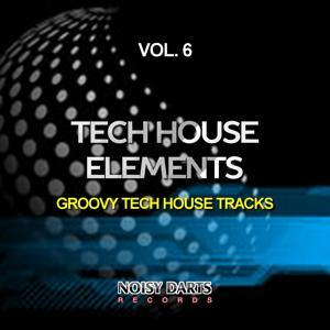 Tech House Elements, Vol. 6