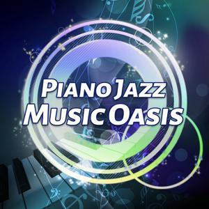 Piano Jazz Music Oasis