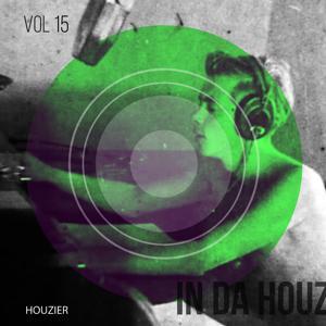 In Da Houz - Vol. 15