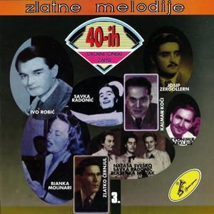 Zlatne Melodije 40-Tih 3