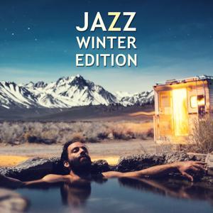 Jazz Winter Edition – Essential Jazz Music, Restaurant Jazz