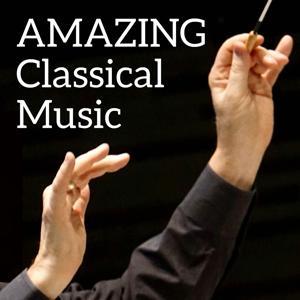 Amazing Classical Music
