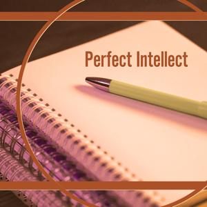 Perfect Intellect – Music for Study, Improve Your Mind, Easier Work, Schubert, Bach, Mozart