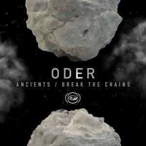 Ancients / Break the Chains