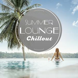 Summer Lounge Chillout – Beach Party Relaxation, Sunset Chillout Music, Evening Chill, Sweet Breeze, California Tropic