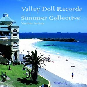 Valley Doll Records Summer Collective