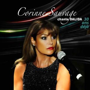 30 ans déjà ! Corinne Sauvage chante Dalida