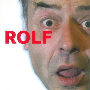 Rolf dreht durch