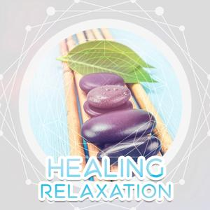 Healing Relaxation – Relaxing Music for Rest, Inner Meditation, Calmness, Peaceful Sounds of Nature