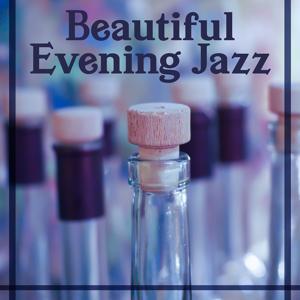 Beautiful Evening Jazz