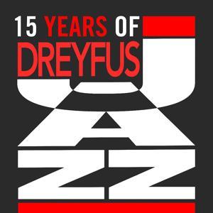 15 Years of Dreyfus Jazz (European Collector)