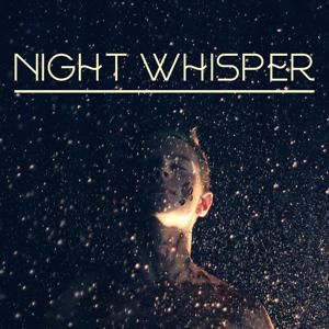 Night Whisper – Relaxation Sounds for Calm Evening