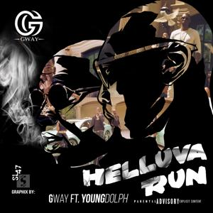 Helluva Run (feat. Young Dolph)