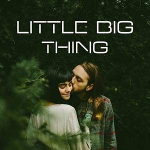 Little Big Thing - Lusty Looks, Passionate Moments Massage, Activity Partners, Touch and Caress