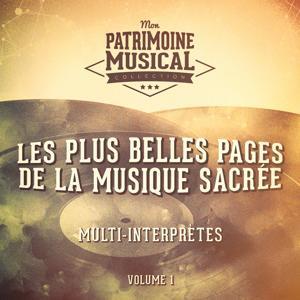 La voix des cathédrales : Les plus belles pages de la musique sacrée, Vol. 1