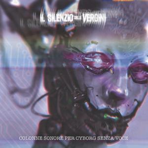 Colonne sonore per cyborg senza voce