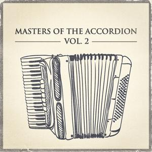 Masters of the Accordion, Vol. 2