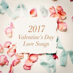 2017 Valentine's Day Love Songs