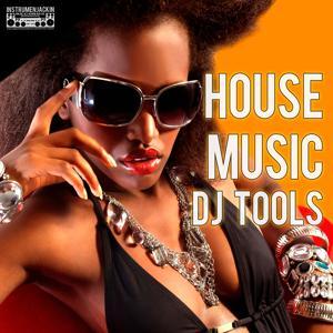 House Music DJ Tools