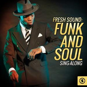Fresh Sound: Funk and Soul Sing-Along